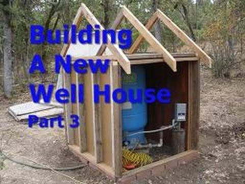 Building A New Well House Part 3 Water Well House Pump House Well Pump Cover