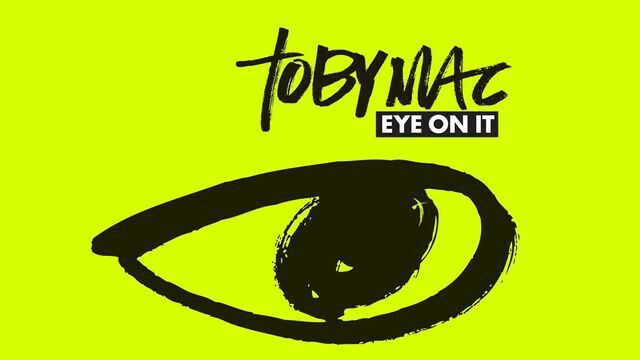 Tobymac Eye On It Devotional on Youversion Bible App