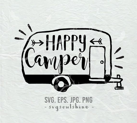 Happy Camper SVG File Camping Silhouette Cut Cricut