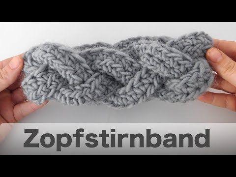 Stirnband häkeln im Zopfmuster - YouTube | Str. / Häk. - von Kopf ...