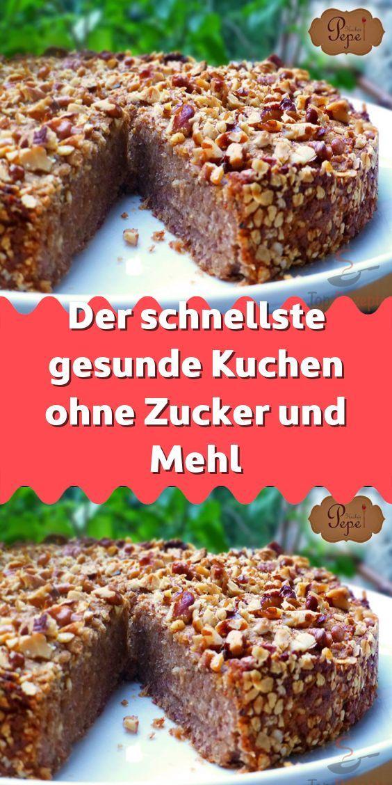 Der Schnellste Gesunde Kuchen Ohne Zucker Und Mehl Super Rezepte In 2020 Kuchen Ohne Zucker Und Mehl Kuchen Und Torten Rezepte Kuchen Ohne Zucker