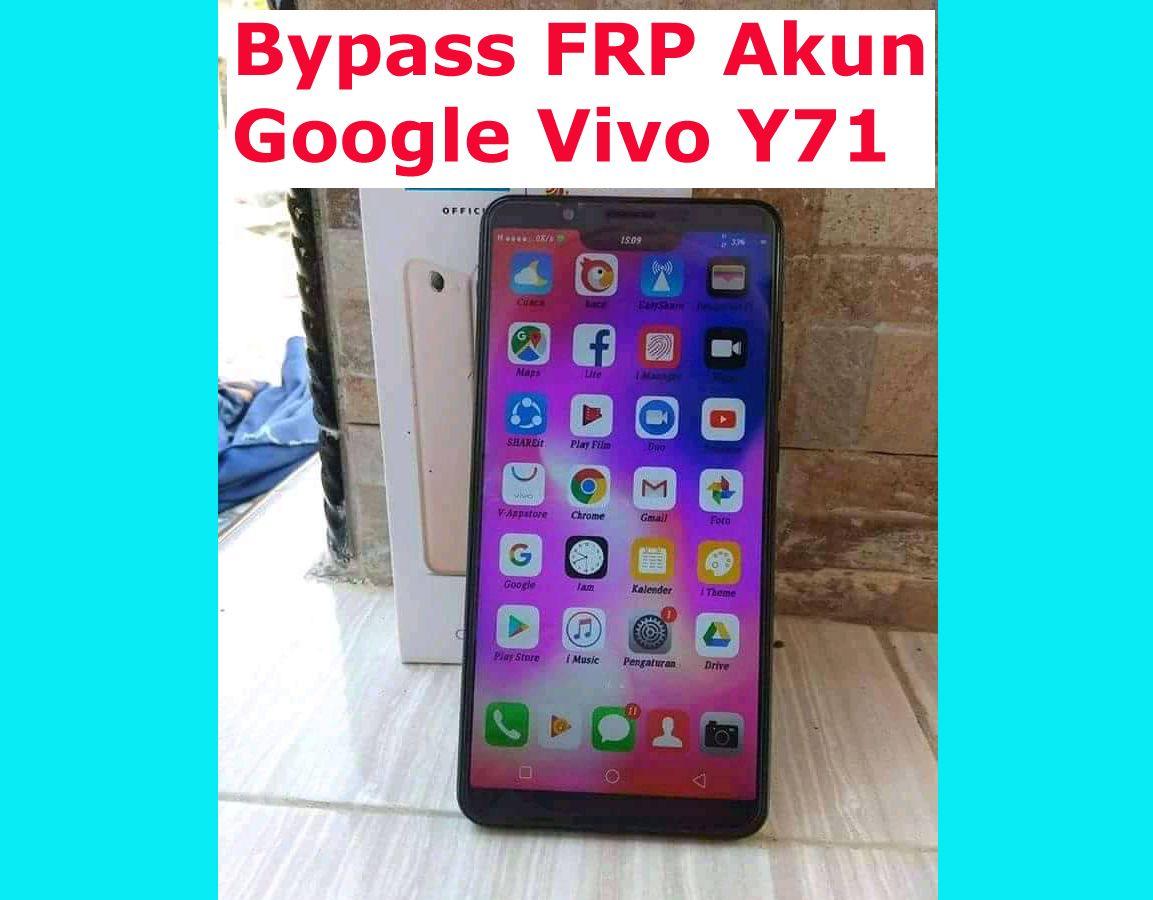Bypass Frp Akun Google Dan Pattren Unlock Vivo Y71 1801 Dengan Mudah