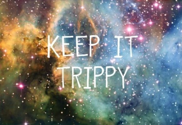 Keep it Trippy