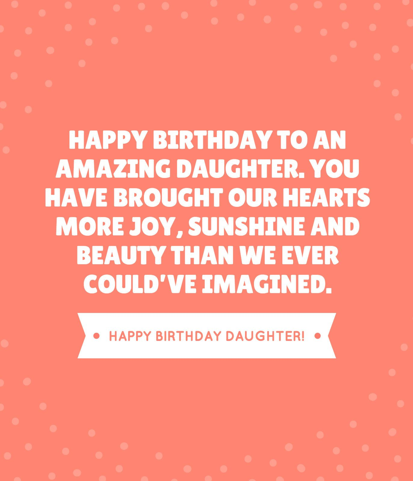 These are the BEST happy birthday daughter. Download and
