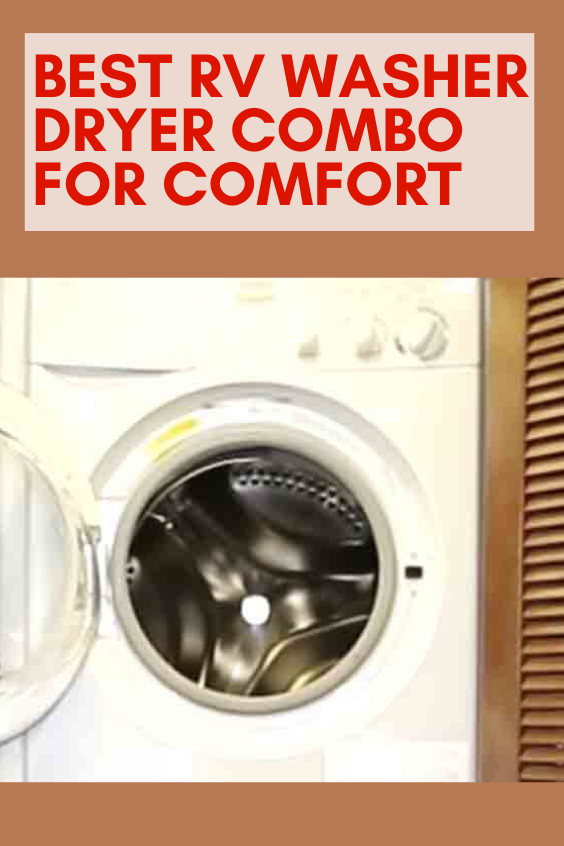 Best Rv Washer Dryer Combo For Comfort Washer Dryer Combo Rv Washer Dryer Washer And Dryer