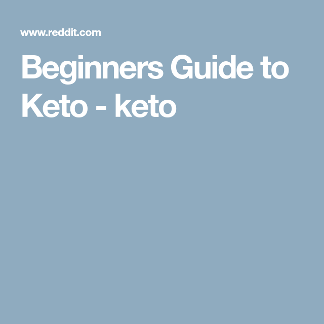 Beginners Guide to Keto - keto