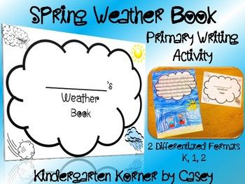 Weather Writing Books are a great spring writing activity for students in kindergarten, first, or second grade. Integrate science and writing with these NO PREP books!