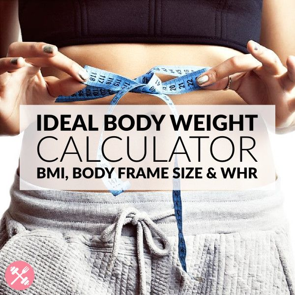 Ideal Weight Calculator | Healthy body weight, Frame sizes and ...