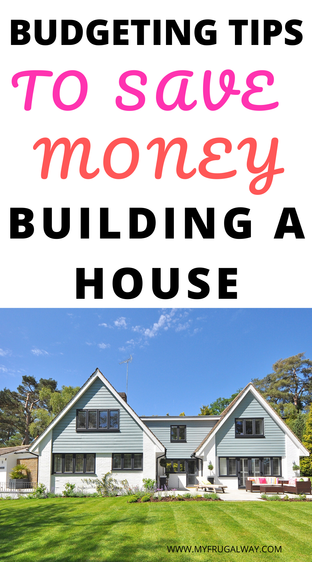 How To Save Money Building A House In 2020 Building A House Home Construction Cost Building A House Cost