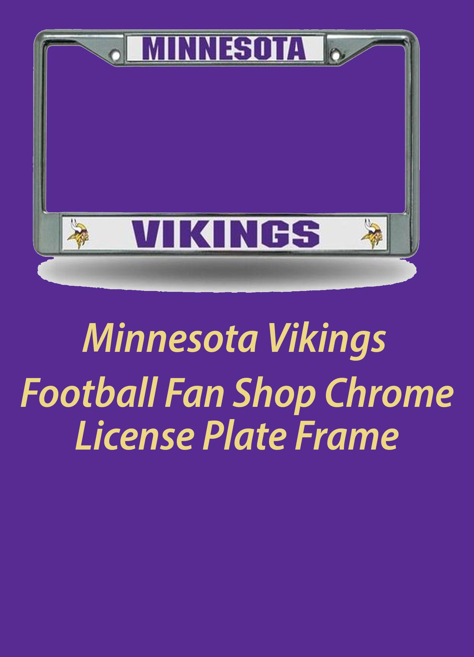 Football Fan Shop Chrome License Plate Frame Minnesota Vikings Ad