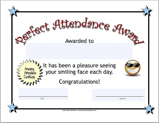 Celebrate perfect attendance in your class! Super Teacher - attendance certificate template