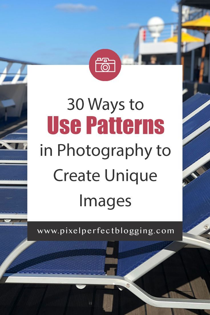 30 Ways To Use Patterns In Photography To Create Unique Images