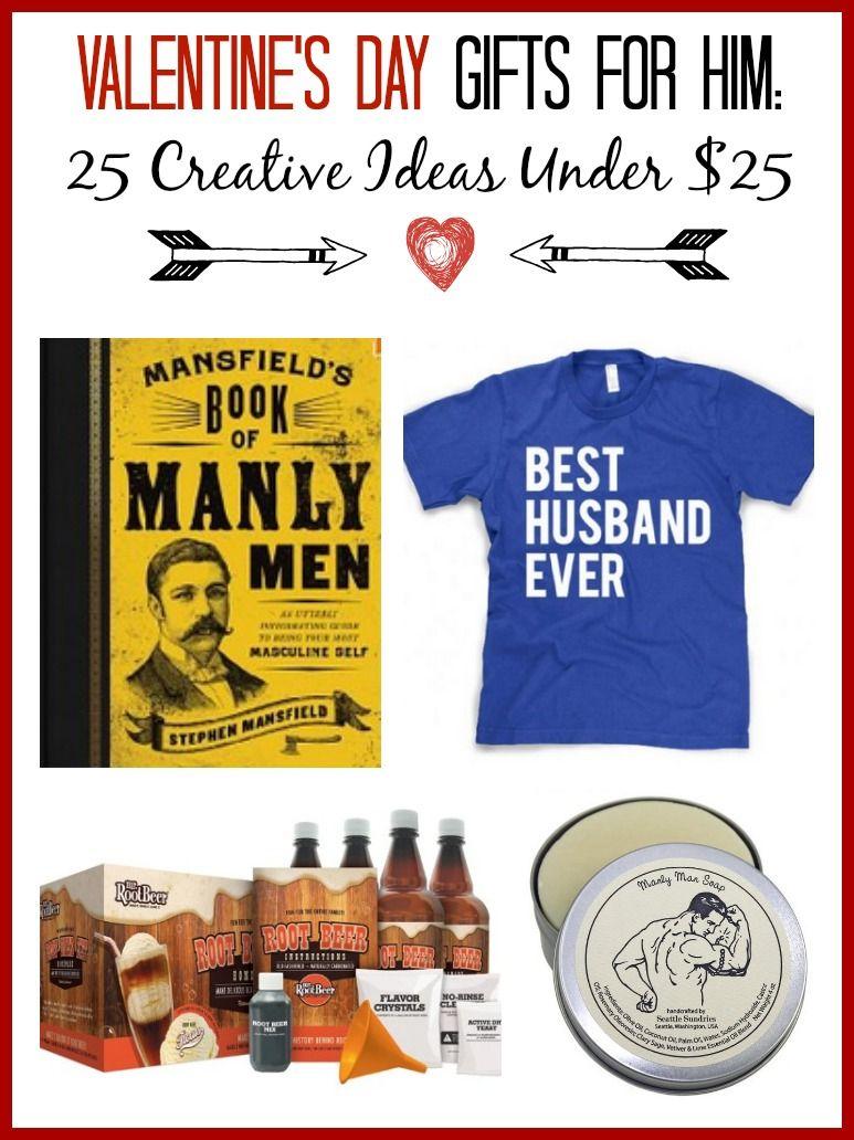 Valentine's Day Gift Ideas for Him – 25 Creative Ideas Under $25 ...