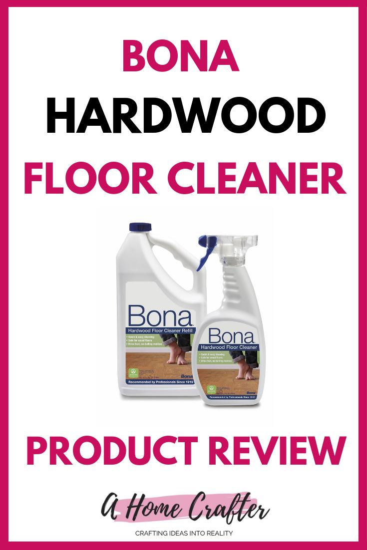 Review Bona Hardwood Floor Cleaner