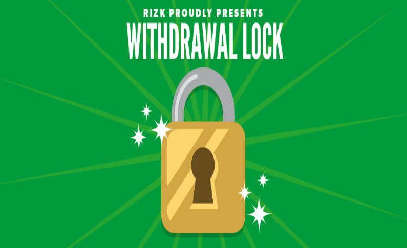 New Withdrawal Lock at Rizk Casino