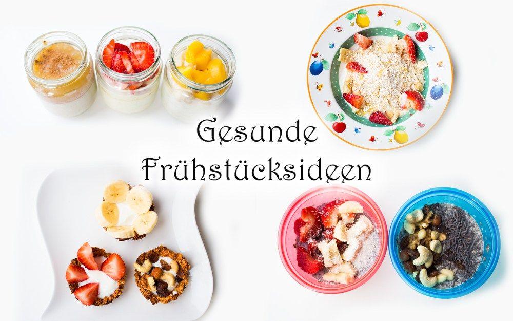 Schnelle gesunde Frühstücksideen (nicht nur) für Kinder — Mama Kreativ – Carey&CleanEatingS