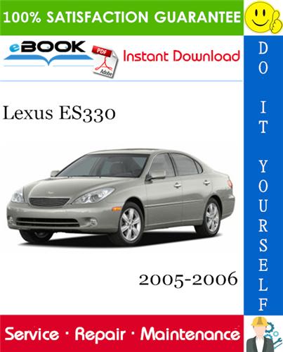 Lexus Es330 Service Repair Manual 2005 2006 Download Repair Manuals Lexus Repair
