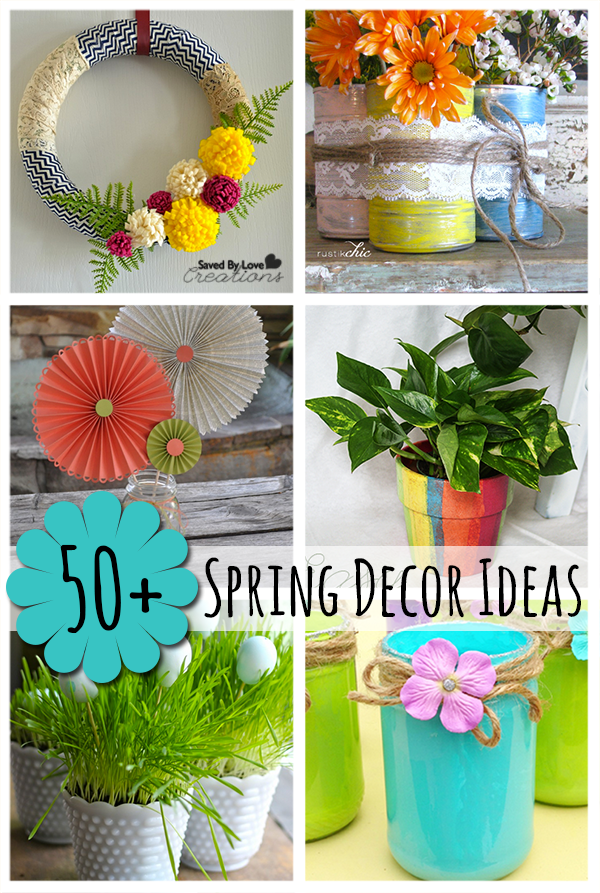 Over 50 Amazing Spring Decor Ideas Diy Spring Crafts Spring Decor Diy Spring Decor