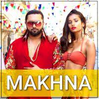 Makhna Mp3 Song Download Yo Yo Honey Singh Ft Neha Kakkar Filmi