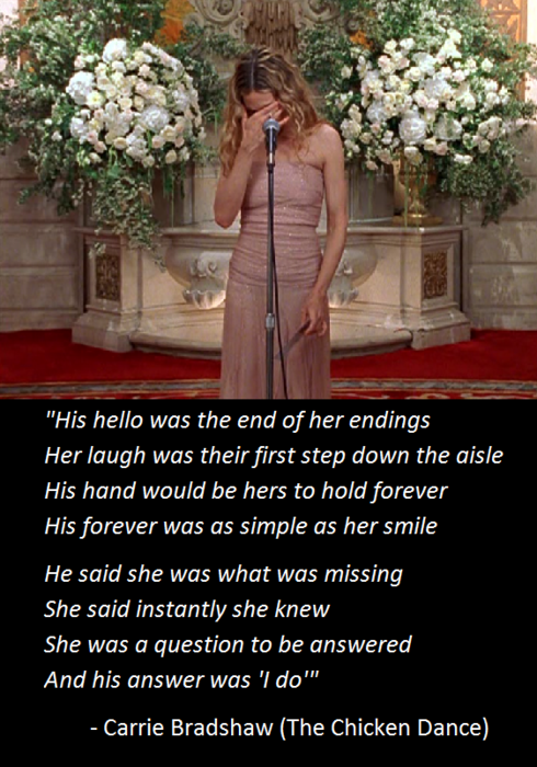 Carrie Bradshaw Poem The En Dance And City Season We Had This Framed At Our Wedding