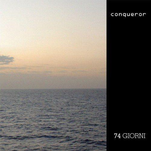 Conqueror - 74 Giorni