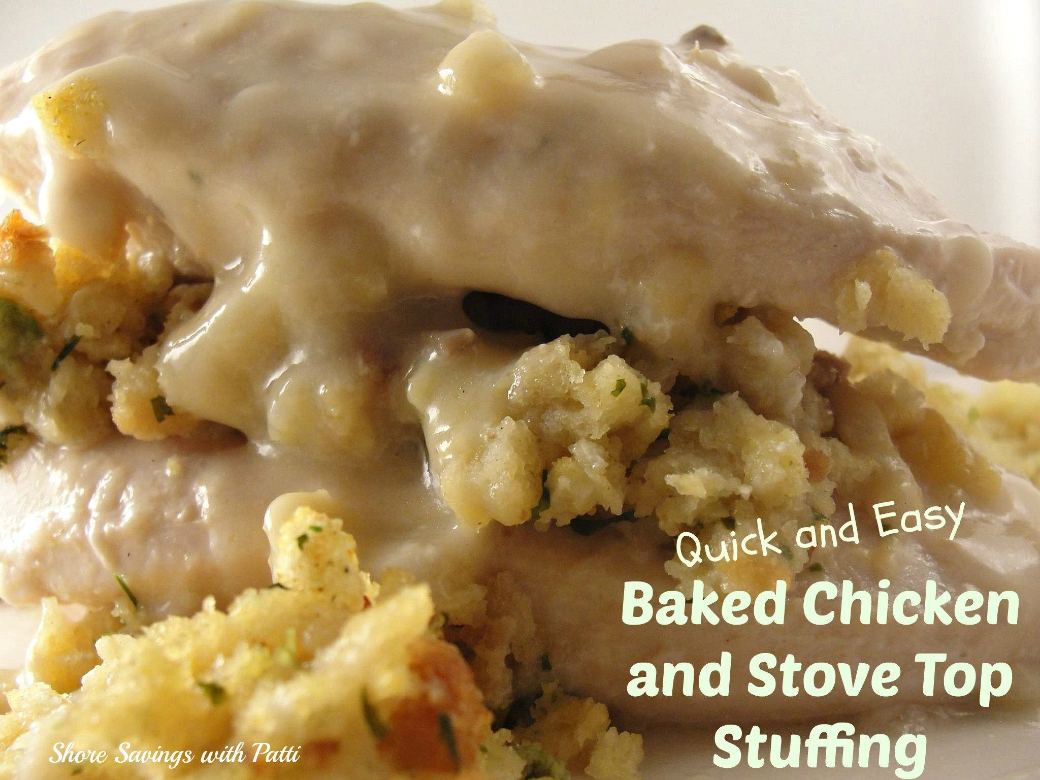 Baked Chicken And Stove Top Stuffing Is Another Quick And Easy Favorite Dinner Of Ours It S