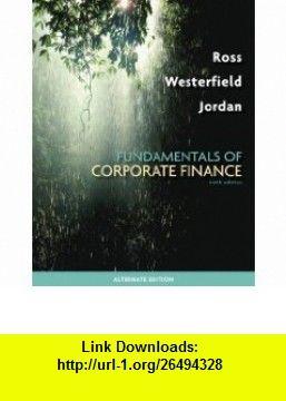 Loose leaf fundamentals of corporate finance alternate edition loose leaf fundamentals of corporate finance alternate edition 9780077342456 stephen ross randolph fandeluxe Gallery