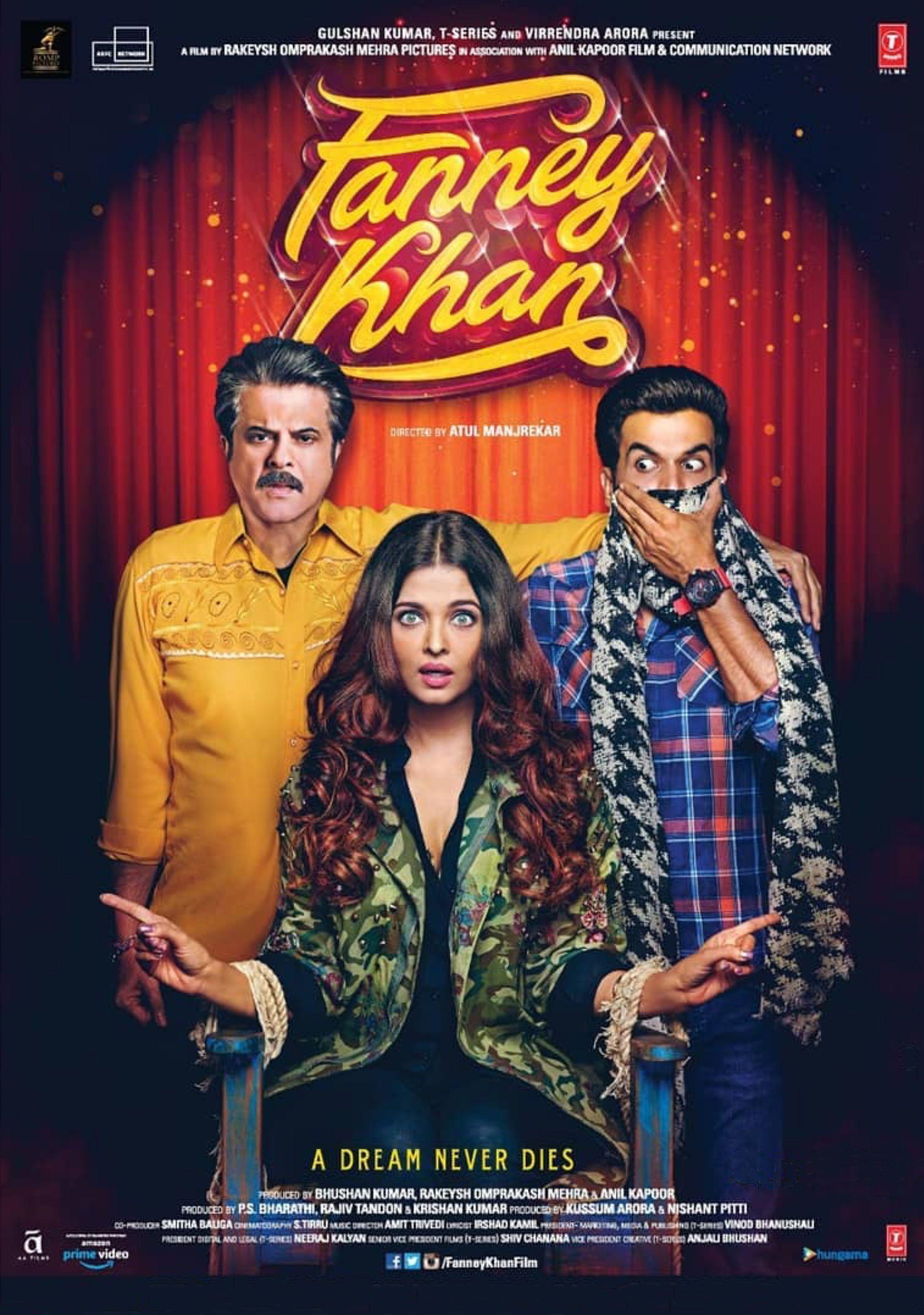 Fanney Khan 2018 Starring Aishwarya Rai Bachchan Anil Kapoor Rajkummar Rao Divya Dutta Anaitha Nair Pihu Indie Movie Posters Hindi Movies Indie Movies