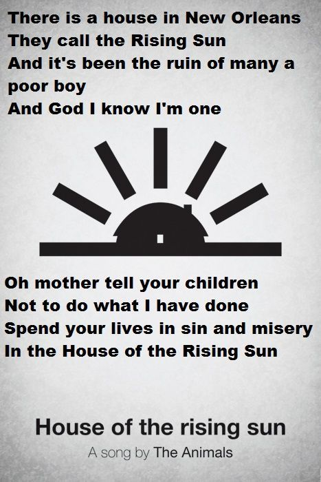 HOUSE OF THE RISING SUN~THE ANIMALS | quoted! | Great song lyrics
