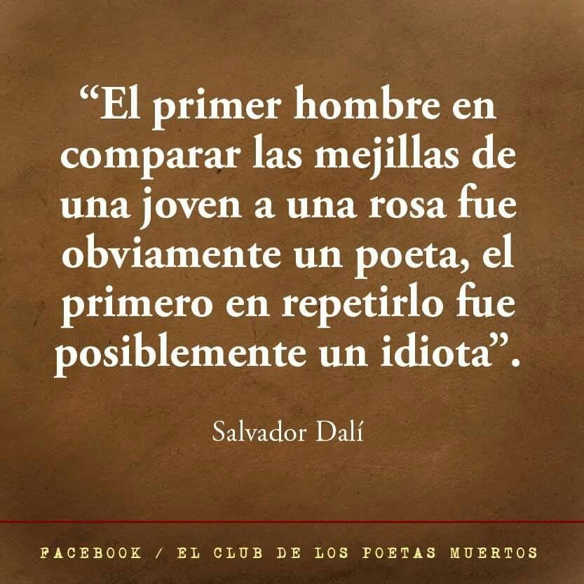 Salvador Dali Frases Del Alma El Primer Hombre Y Poetas