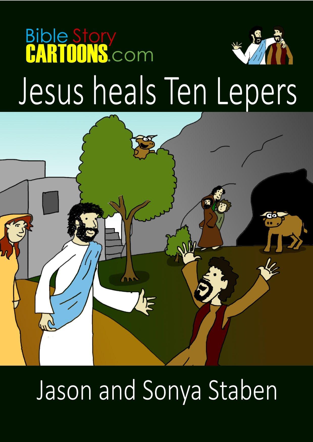 Storybook Jesus Heals 10 Lepers