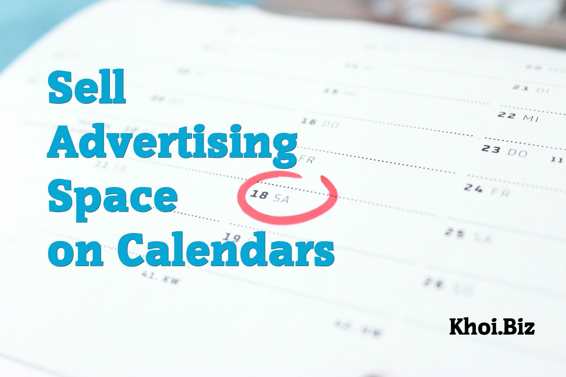 Sell Advertising Space on Calendars Advertising space