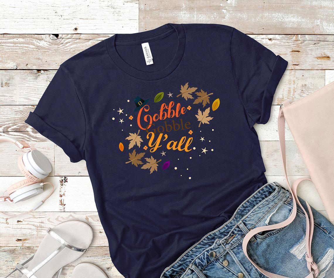 Turkey T-shirt Thankful Shirt Mom Thanksgiving Tee Long Sleeve Tee Graphic Tee Cute Thanksgiving Shirt Gobble Gobble Yall Shirt