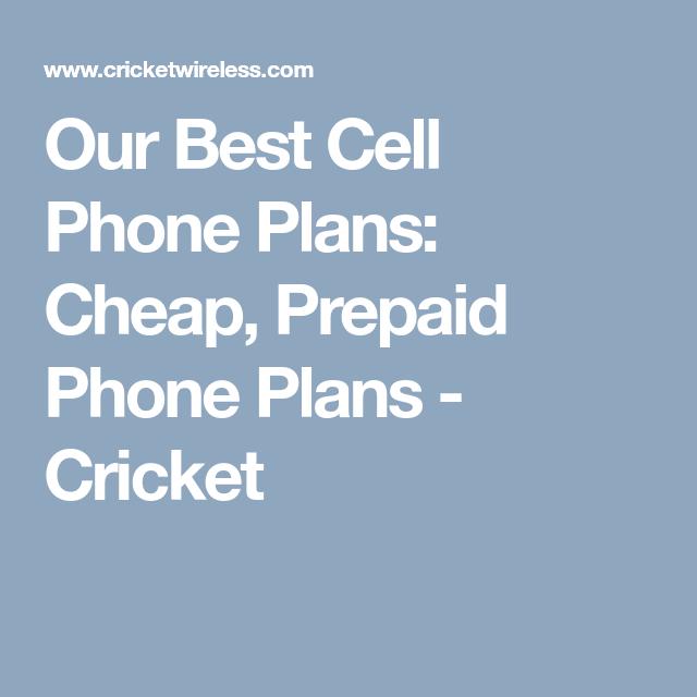 Our Best Cell Phone Plans Cheap Prepaid Phone Plans