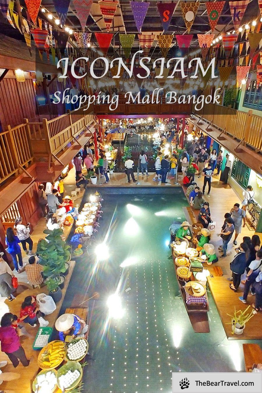ICONSIAM Shopping Mall en 2020 Viajes, The globe