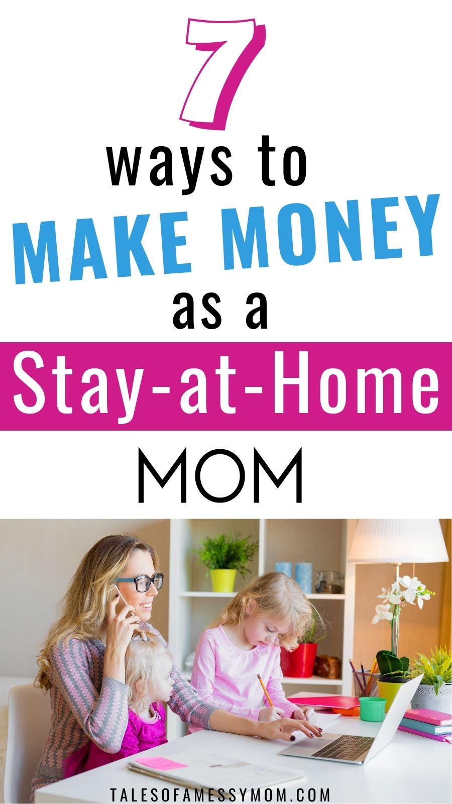 7 Ways to Make Money as a Stay-at-Home Mom #stayathome
