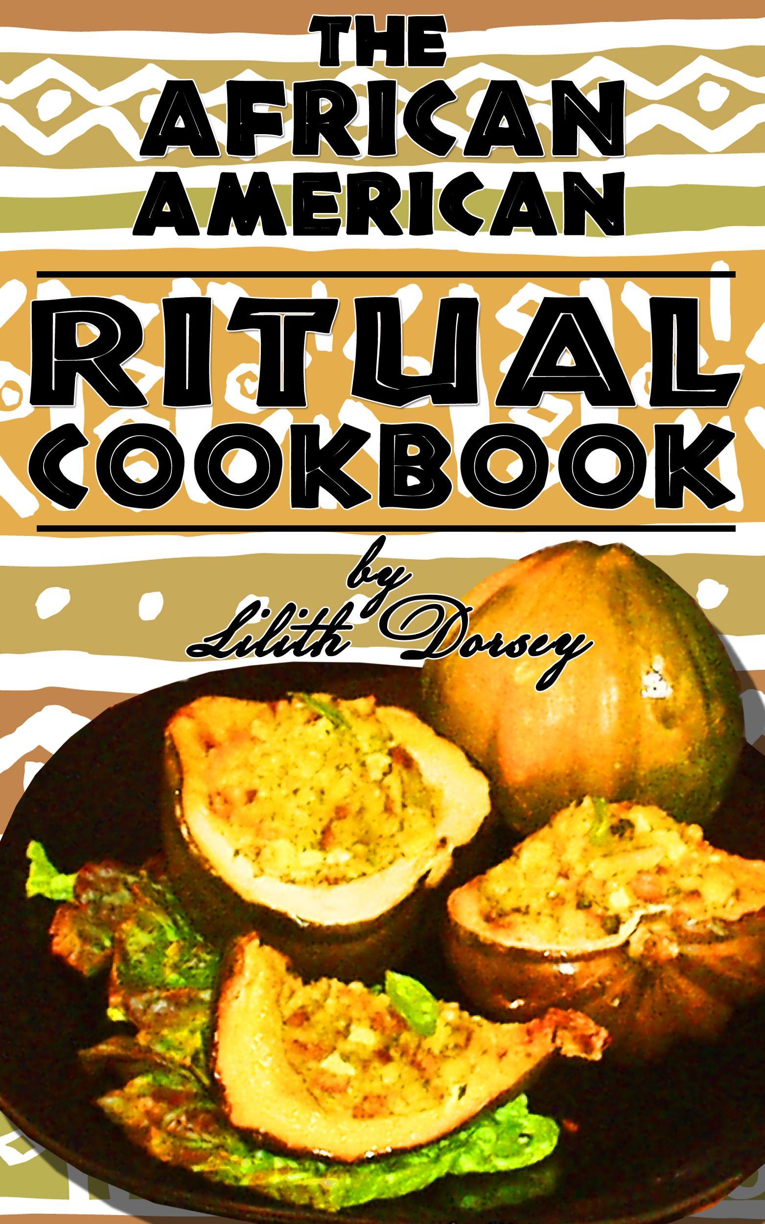 Africanamerican ritual cookbook soul food cookbook