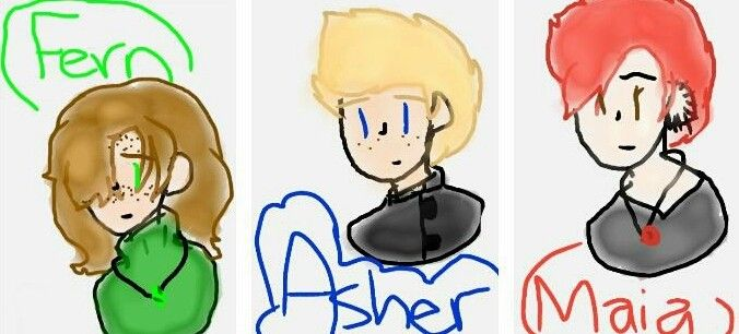 My characters in my new book. Fern is the main character, a witch, and is 14. Asher is 14 as well and he works on a farm (in that pic he wore a different outift but whatever) Maia is Fern's trainer for witchcraft (she has 9 ear rings for her accomplishments) and she's old but not like senior old. If anyone wouldnt mind, could someone draw them for me so I can have better character development?