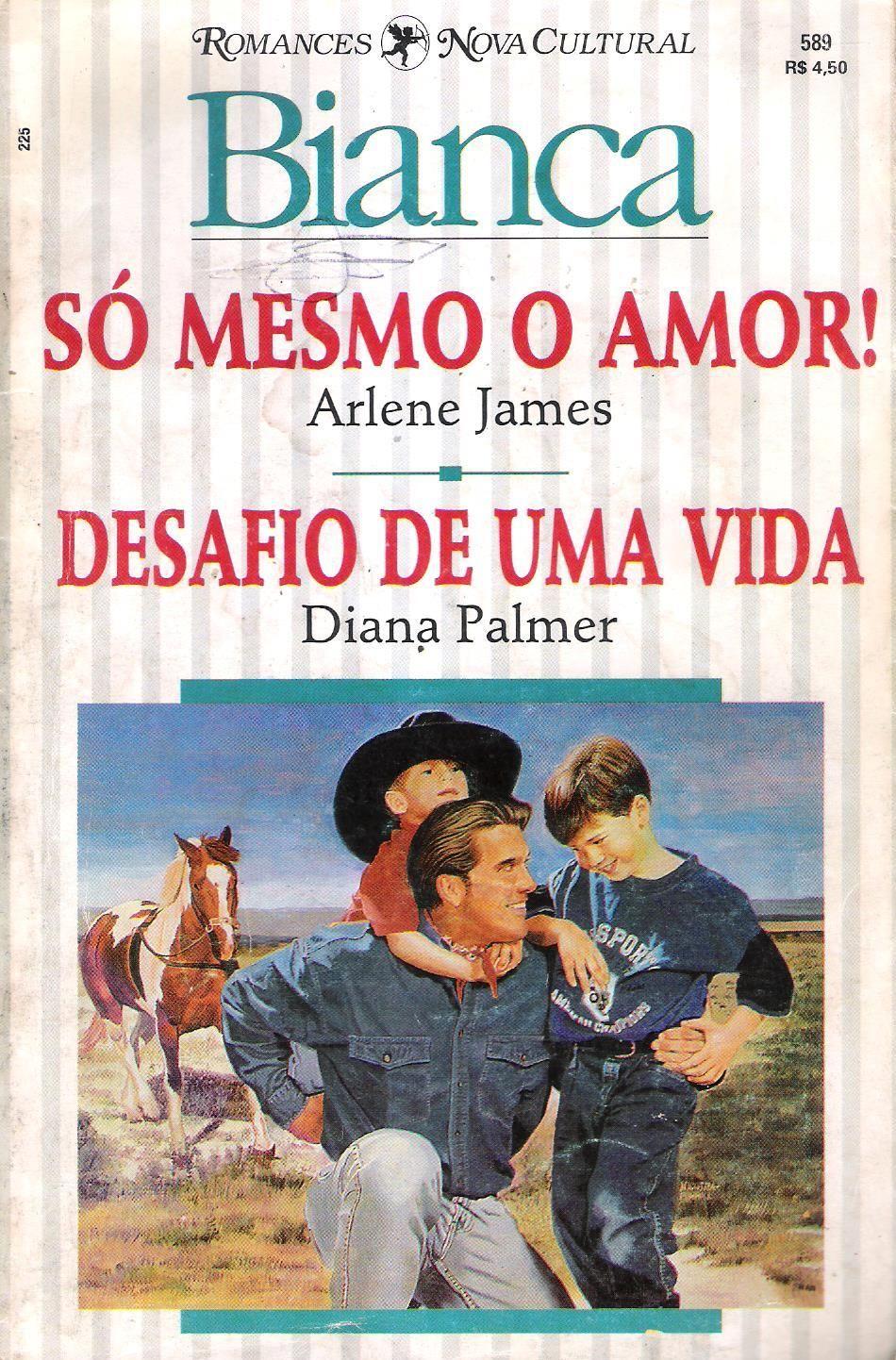 Meus Romances Blog So Mesmo O Amor Arlene James Desafio De