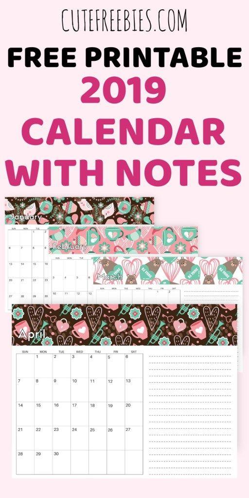 Printable 2019 Calendar With Notes Cute Freebies Blog Printables