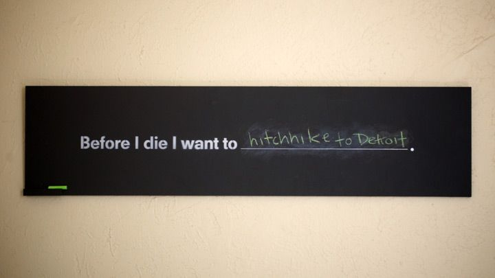 I need one of these limited edition paintings from the 'before I die' project ( http://candychang.com/before-i-die-in-nola/ ) REAL BAD