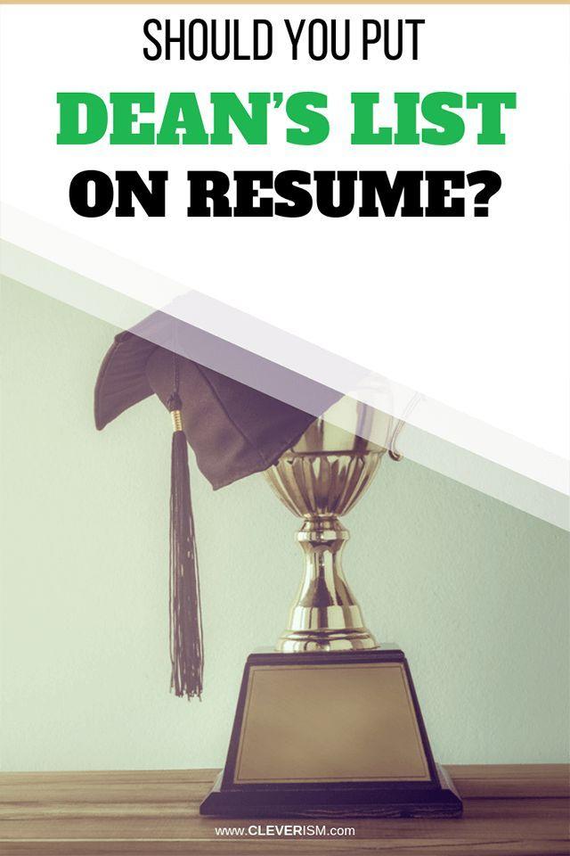 Should You Put Dean's List on Resume?