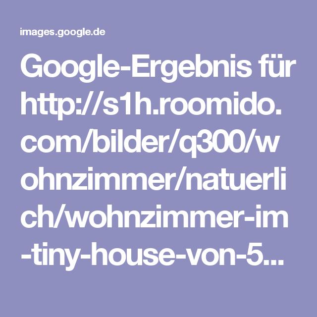 Google-Ergebnis für http://s1h.roomido.com/bilder/q300/wohnzimmer/natuerlich/wohnzimmer-im-tiny-house-von-56b46e5a68a9f.jpg