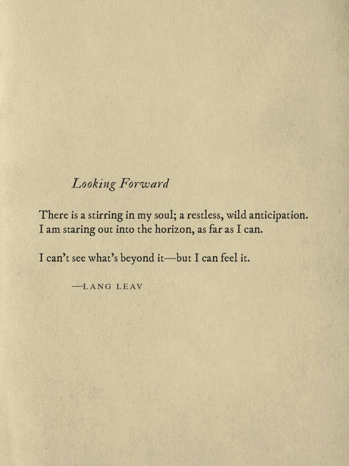 Looking Forward Langleav Looking Forward Quotes Second Love Quotes Look Ahead Quotes