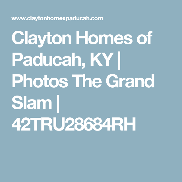 Clayton Homes Of Paducah Ky Photos The Grand Slam 42tru28684rh Clayton Homes Paducah Manufactured Homes For Sale