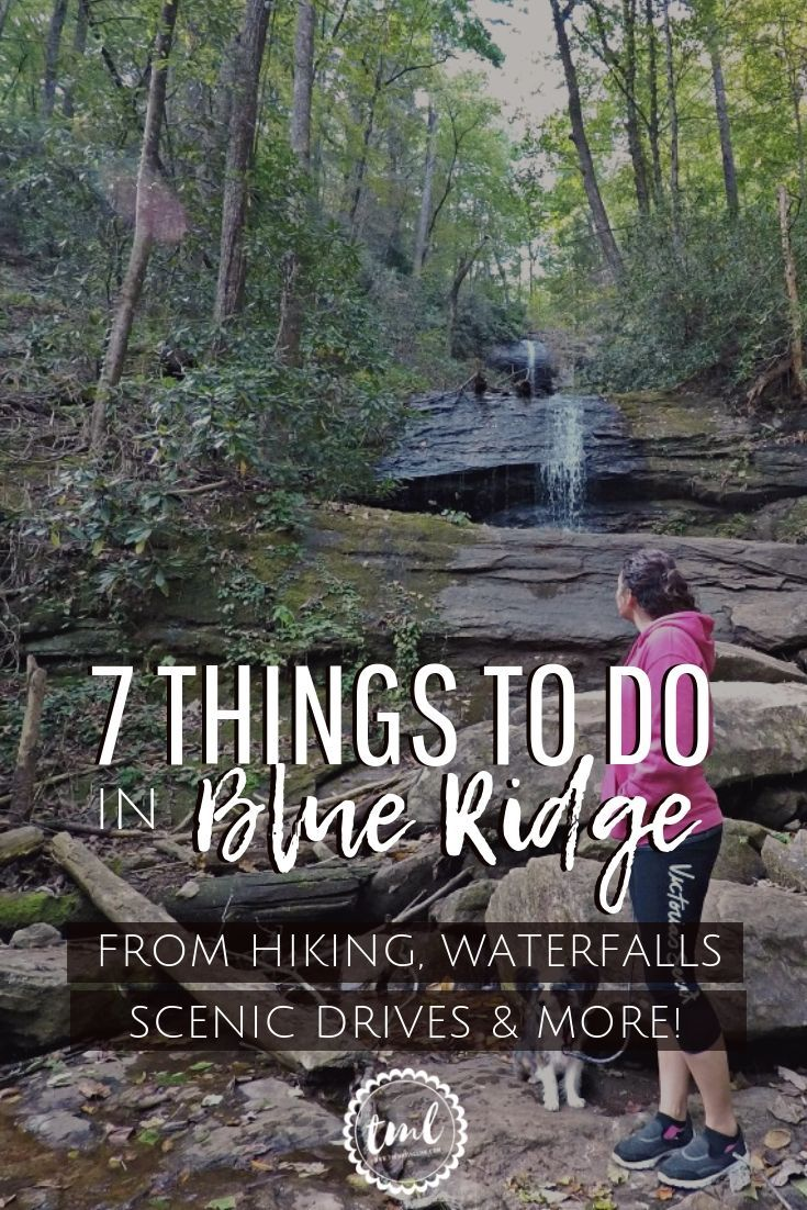 7 Things To Do In Blue Ridge Georgia [+ The Best Hikes]