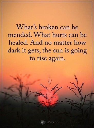 ❝ What's broken can be mended…