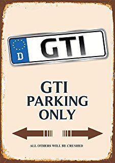 Gti Parking Only Blechschild Auto Motorrad Park Schild Schilder Autos Blech