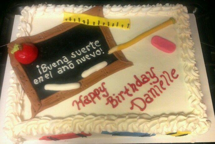 Spanish Teacher Birthday Cake My Cakes Other Creations