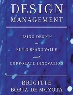 Design management using design to build brand value and corporate design management using design to build brand value and corporate innovation free download by brigitte borja de mozota isbn 9781581152838 with booksbob fandeluxe Images